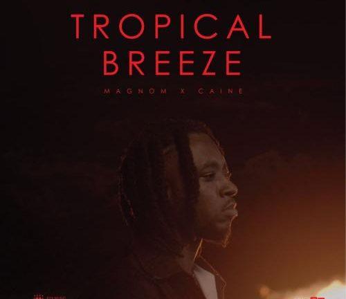 Magnom & Caine – Tropical Breeze
